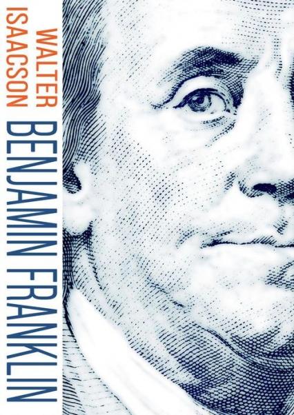 Benjamin Franklin - Walter Isaacson | okładka