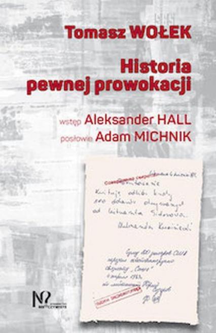 Historia pewnej prowokacji - Tomasz Wołek | okładka
