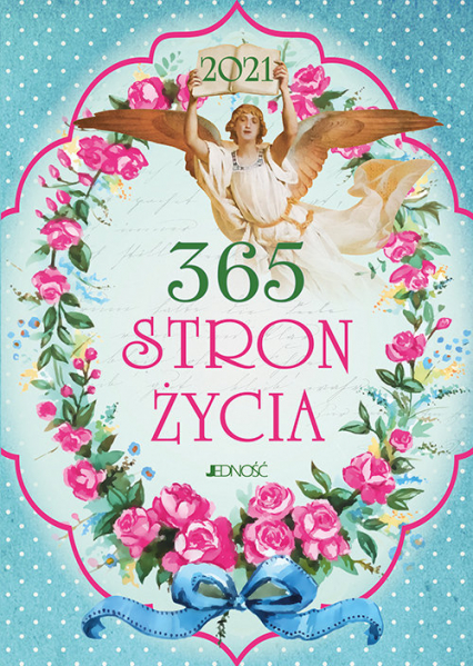 365 stron życia 2021 - Bielecka Justyna, Wołącewicz Hubert   okładka