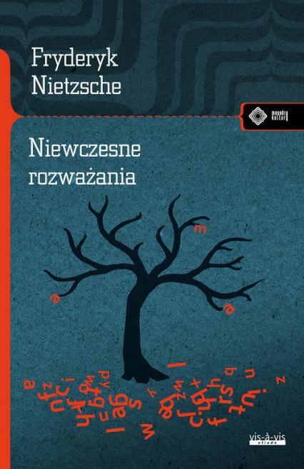 Niewczesne rozważania - Fryderyk Nietzsche | okładka
