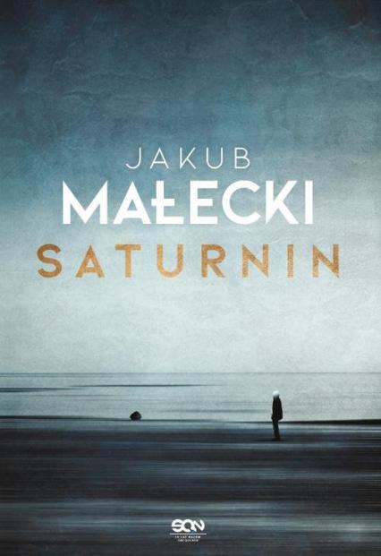 Saturnin - Jakub Małecki | okładka