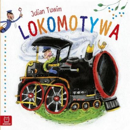 J. Tuwim - Lokomotywa - duży format - Julian Tuwim   okładka