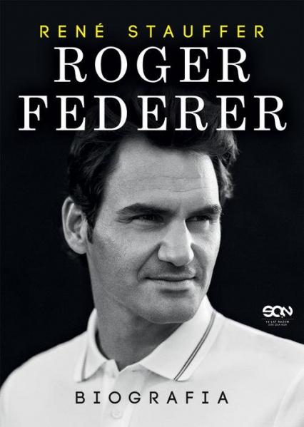 Roger Federer Biografia - Rene Stauffer   okładka