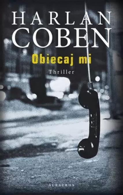 Obiecaj mi - Harlan Coben | okładka