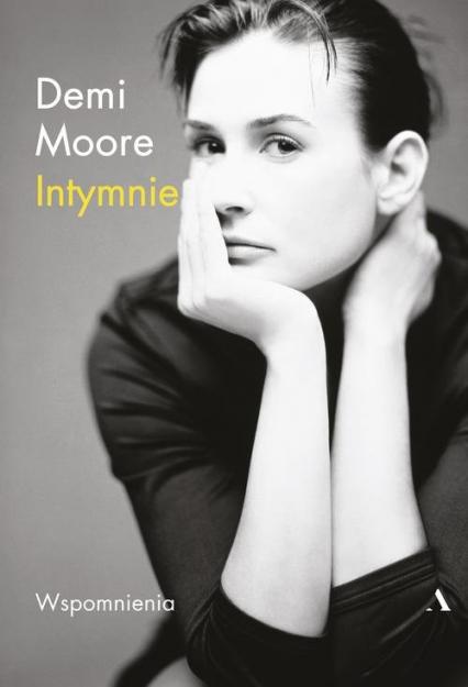 Intymnie Moje wspomnienia - Demi Moore | okładka