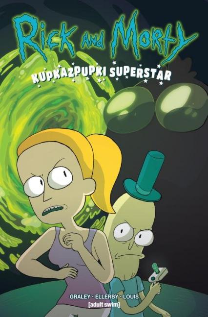 Rick i Morty Kupkazpupki Superstar - Sarah Graley   okładka