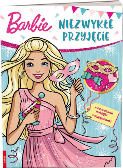 Barbie Niezwykłe przyjęcie MASK-1102 - zbiorowe Opracowanie | okładka