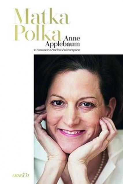 Matka Polka - Applebaum Anne, Potoroczyn Paweł | okładka
