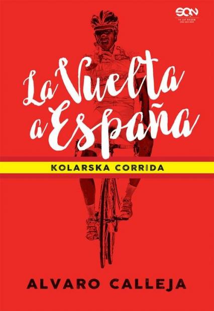 La Vuelta a Espana Kolarska corrida - Alvaro Calleja   okładka