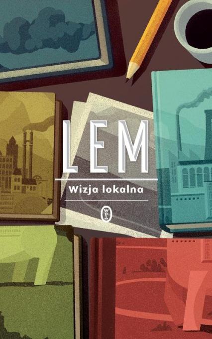 Wizja lokalna - Stanisław Lem | okładka
