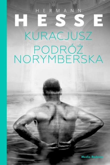 Kuracjusz / Podróż norymberska - Hermann Hesse   okładka