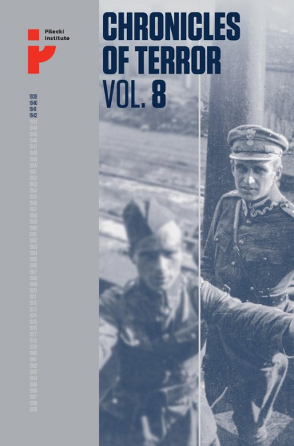 Chronicles of Terror Vol 8 Polish soldiers in Soviet captivity - zbiorowa Praca | okładka