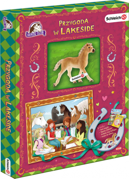 Schleich Horse Club Przygoda w Lakeside. Z LAD-8402 - zbiorowe Opracowanie | okładka
