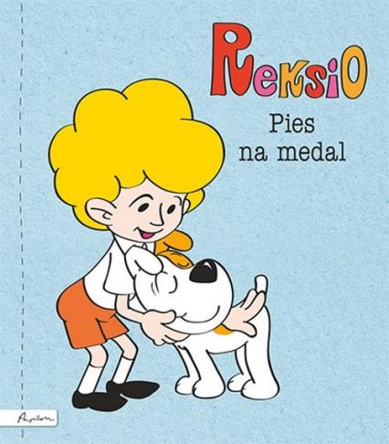 Reksio Pies na medal - Maria Szarf | okładka
