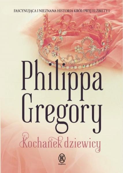 Kochanek dziewicy - Philippa Gregory | okładka