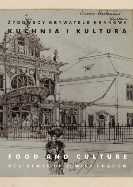 Żydowscy obywatele Krakowa Tom 3 Kuchnia i kultura -  | okładka