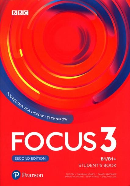 Focus Second Edition 3 Student Book + kod Digital + eBook Liceum technikum. Poziom B1/B1+ -  | okładka