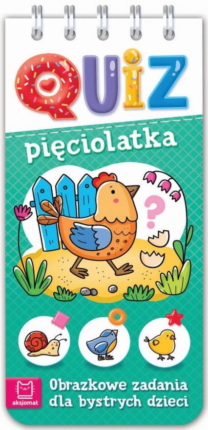Quiz pięciolatka Obrazkowe zadania dla bystrych dzieci -  | okładka