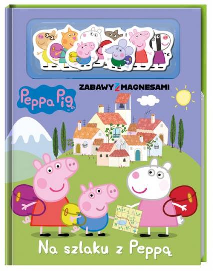 Peppa Pig Zabawy z magnesami Na szlaku z Peppą - zbiorowe opracowanie | okładka