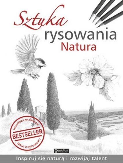 Sztuka rysowania Natura - zbiorowe Opracowanie | okładka