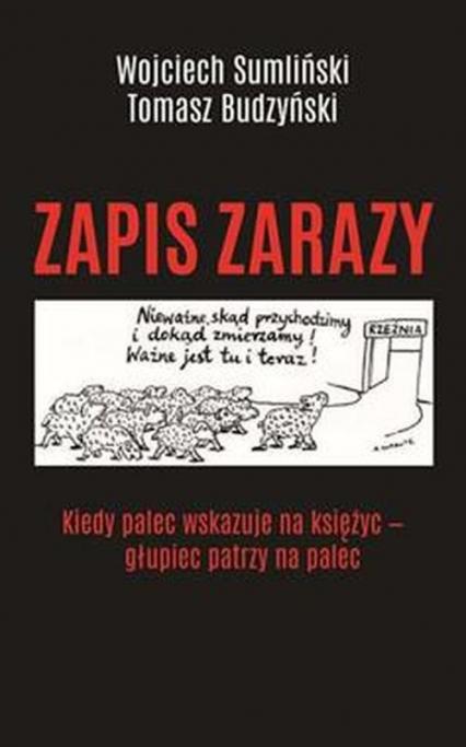 Zapis zarazy - Sumliński Wojciech, Budzyński Tomasz | okładka
