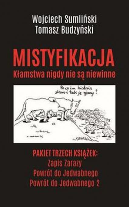 Powrót do Jedwabnego / Powrót do Jedwabnego 2 / Zapis zarazy Pakiet - Sumliński Wojciech, Budzyński Tomasz, Kurek Ewa | okładka