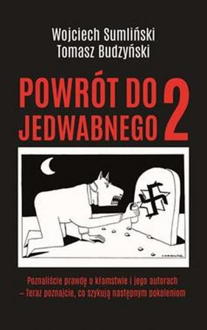 Powrót do Jedwabnego 2 - Sumliński Wojciech, Budzyński Tomasz | okładka