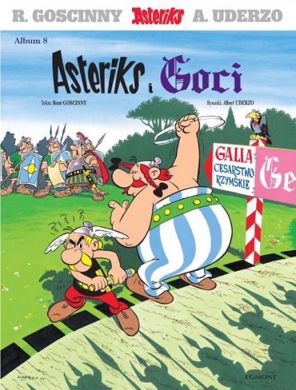 Asteriks Asteriks i Goci Tom 8 - Rene Goscinny   okładka