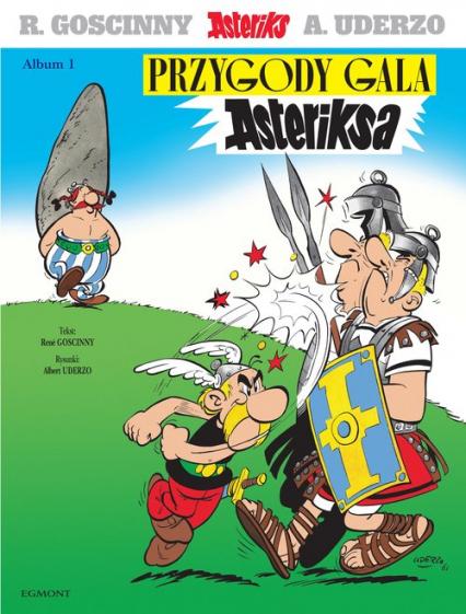 Asteriks Przygody Gala Asteriksa Tom 1 - Rene Goscinny | okładka
