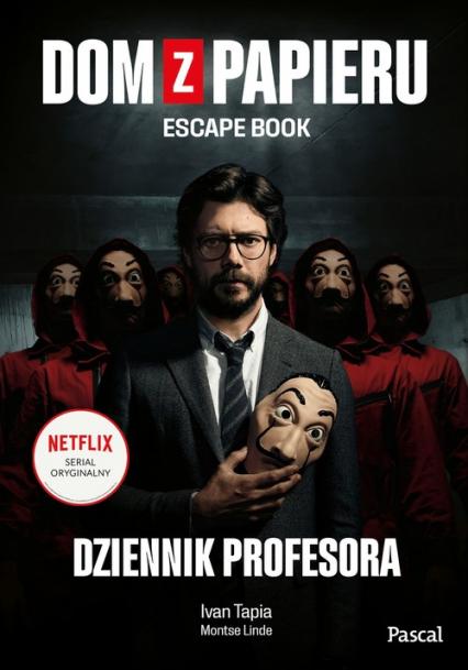 Dom z papieru Escape book - Tapia Ivan, Linde Montse | okładka