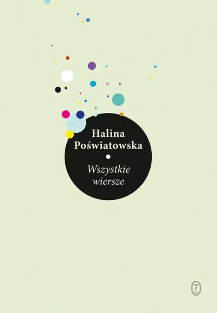 Wszystkie wiersze - Halina Poświatowska | okładka