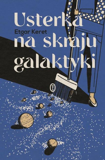 Usterka na skraju galaktyki - Etgar Keret | okładka