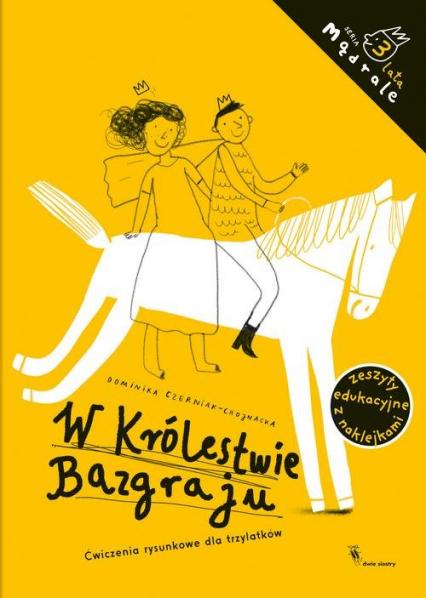 W Królestwie Bazgraju - Dominika Czerniak-Chojnacka | okładka