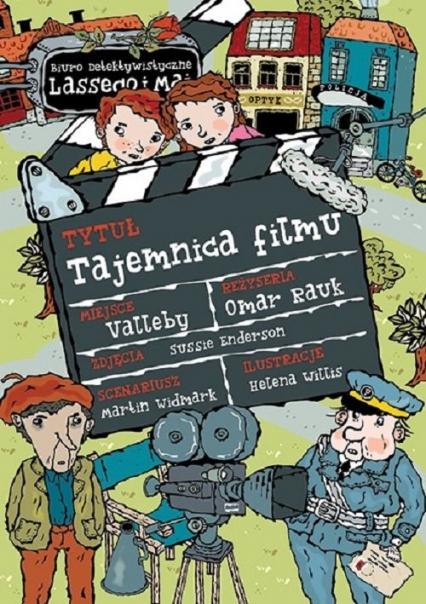 Biuro Detektywistyczne Lassego i Mai Tajemnica filmu - Martin Widmark | okładka