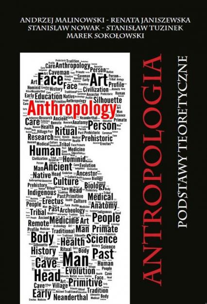 Antropologia Podstawy teoretyczne - Zbiorowy   okładka