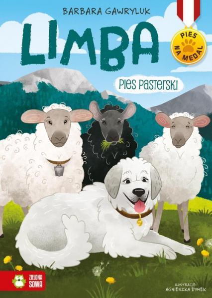 Pies na medal Limba Pies pasterski - Barbara Gawryluk | okładka