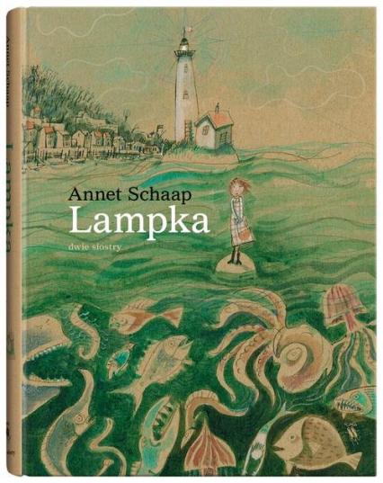 Lampka - Annet Schaap | okładka