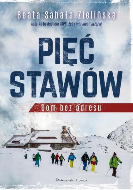 Pięć stawów Dom bez adresu - Beata Sabałą-Zielińska   okładka