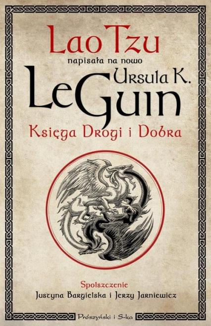 Księga Drogi i Dobra - LeGuin Ursula K.   okładka