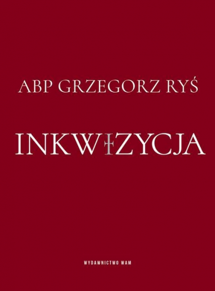 Inkwizycja - Grzegorz Ryś | okładka