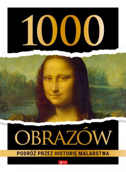 1000 obrazów. Podróż przez historię malarstwa - null null   okładka