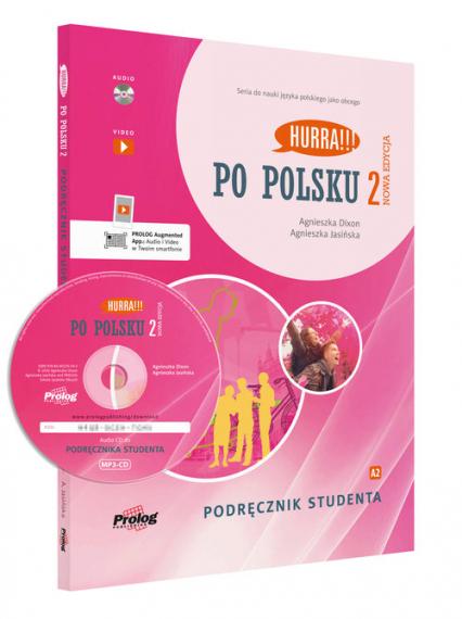 Hurra Po polsku 2 Podręcznik studenta z płytą CD - Dixon Agnieszka, Jasińska Agnieszka | okładka
