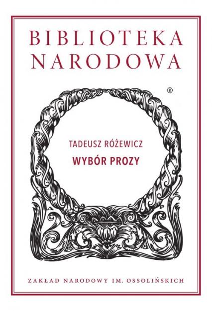 Wybór prozy - Tadeusz Różewicz | okładka