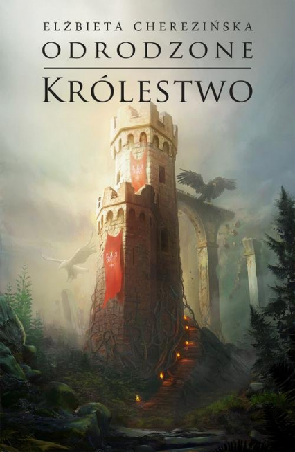 Odrodzone królestwo opr. mk. - Elżbieta Cherezińska | okładka
