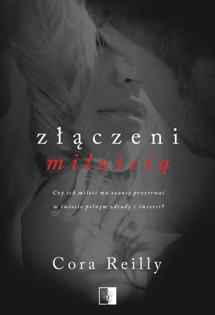 Złączeni miłością - Reilly Cora   okładka