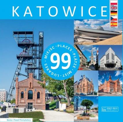 Katowice 99 miejsc - Pomykalski Paweł, Pomykalska Beata | okładka