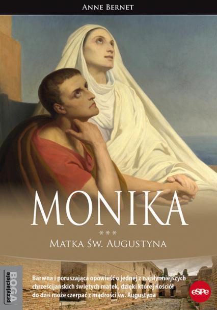 Monika Matka św. Augustyna - Anne Bernet | okładka