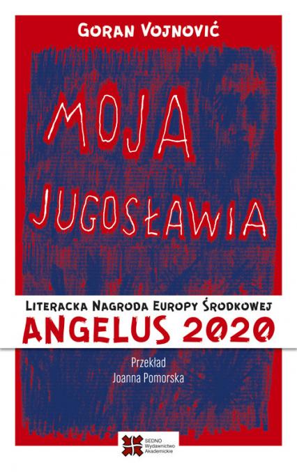 Moja Jugosławia - Goran Vojnović   okładka