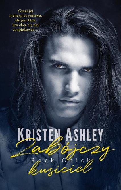 Zabójczy kusiciel Rock Chick - Kristen Ashley | okładka