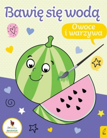 Bawię się wodą. Owoce i warzywa  -  | okładka